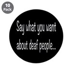 Deaf People: Say What You Wa 3.5