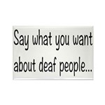 Deaf People: Say What Y Rectangle Magnet (10 pack)