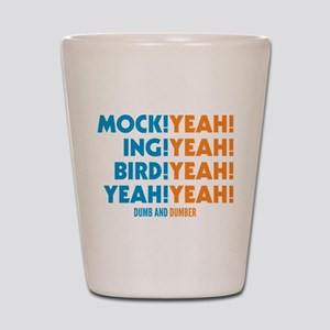 Mockingbird Dumb And Dumber Shot Glass