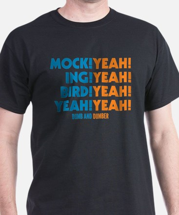 Mockingbird Dumb And Dumber T-Shirt