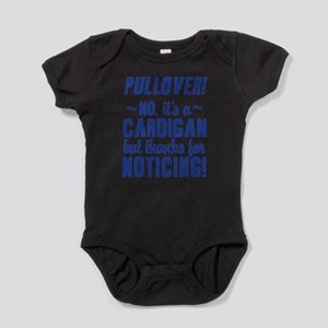 Its A Cardigan Dumb And Dumber Baby Bodysuit