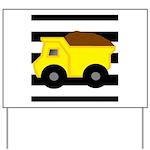 Dump Truck Black and White Yard Sign