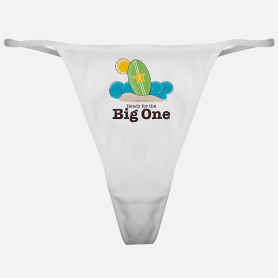 Ready For The Big One Ocean Surf Classic Thong