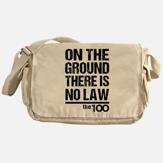 On The Ground No Law The 100 Messenger Bag