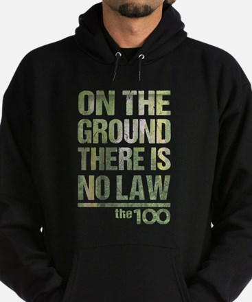 On The Ground No Law The 100 Hoodie