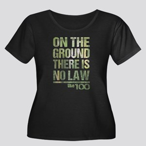 On The Ground No Law The 100 Plus Size T-Shirt