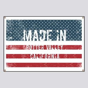 Made in Potter Valley, California Banner