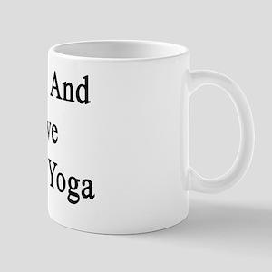 I Live And Love To Do Yoga  Mug