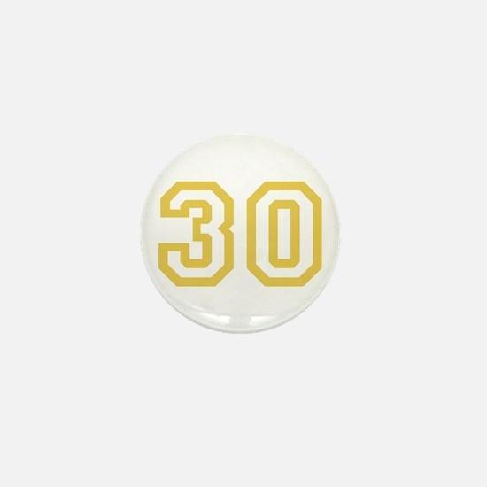 GOLD #30 Mini Button