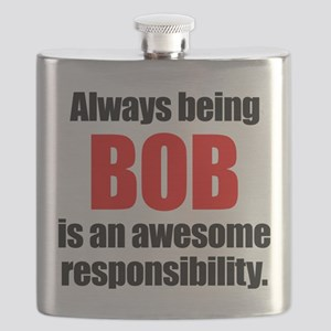 Always being Bob is an awesome responsibilit Flask