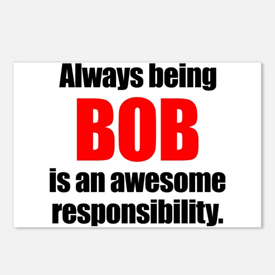 Always being Bob is an aw Postcards (Package of 8)