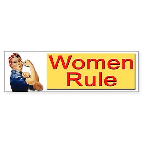 Women Rule Bumper Sticker