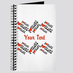 Customize I Love Track Journal
