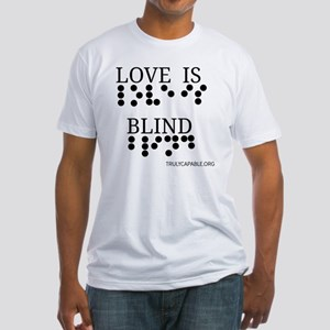 Love Is Blind p Fitted T-Shirt