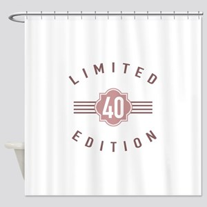 40th Birthday Limited Edition Shower Curtain