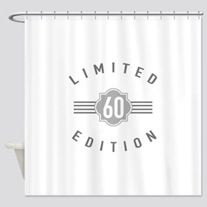 60th Birthday Limited Edition Shower Curtain