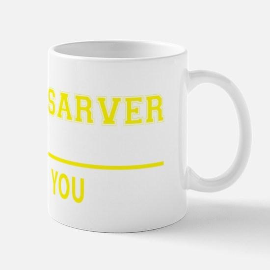 Cute Sarver Mug