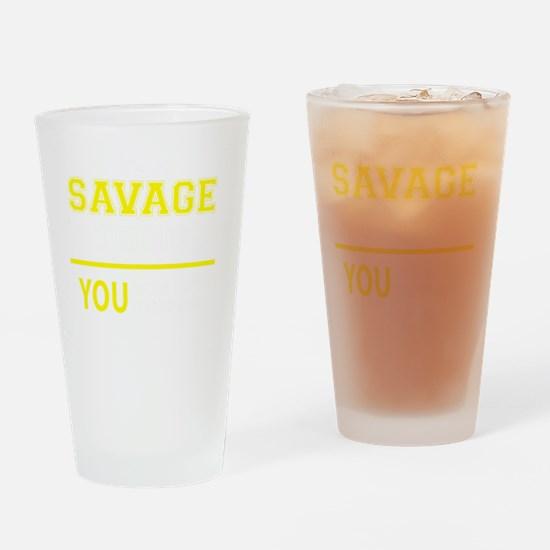 Cute Savage Drinking Glass