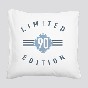 90th Birthday Limited Edition Square Canvas Pillow