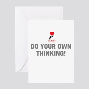 Do Your Own Thinking... Greeting Cards