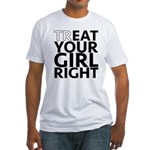 trEAT Your Girl Right Fitted T-Shirt