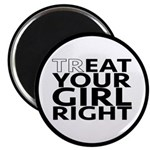 trEAT Your Girl Right Magnet