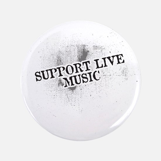 """Support Live Music 3.5"""" Button"""