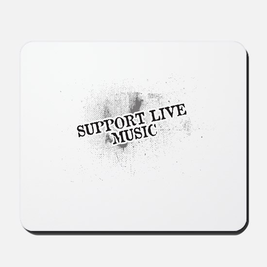 Support Live Music Mousepad