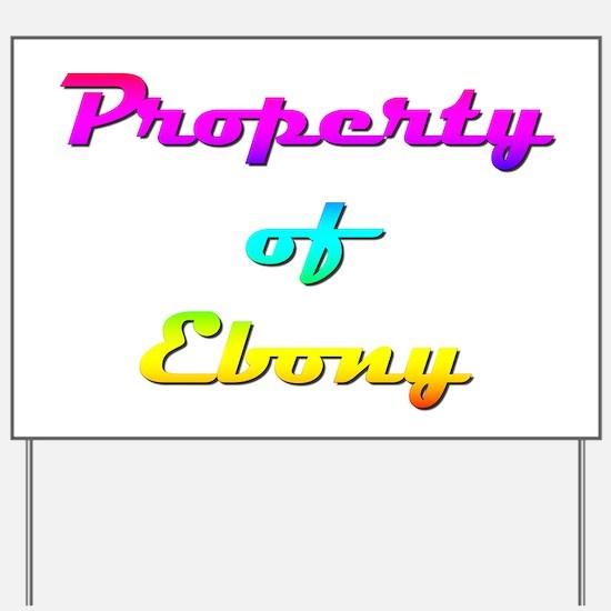 Property Of Ebony Female Yard Sign