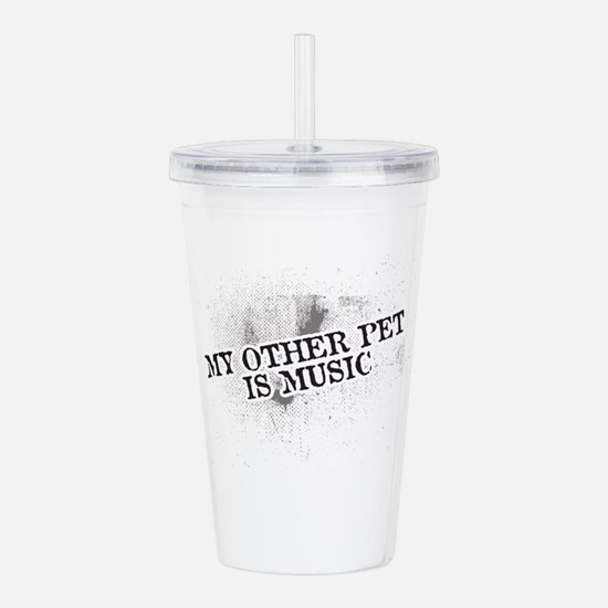 My Other Pet Is Music Acrylic Double-wall Tumbler