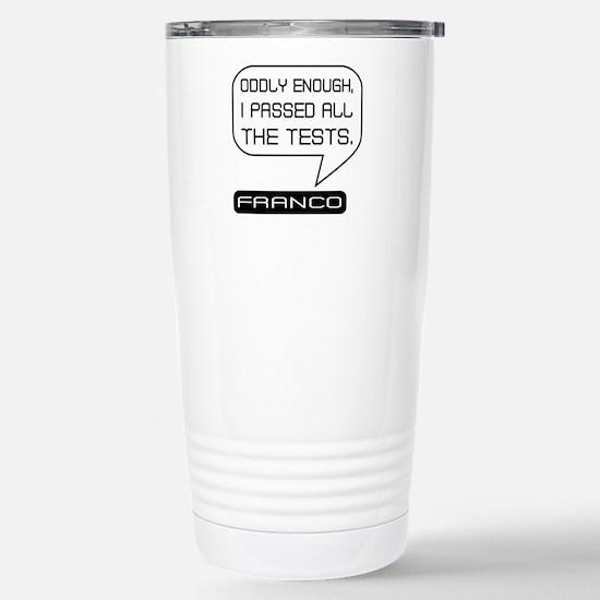 Franco Passed Tests Bla Stainless Steel Travel Mug