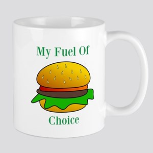 My Fuel Of Choice Mugs