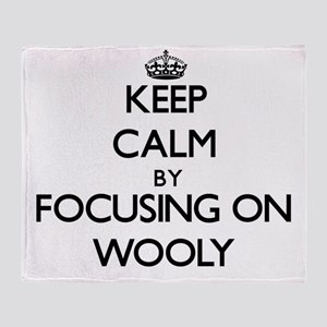 Keep Calm by focusing on Wooly Throw Blanket