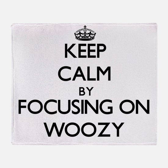 Keep Calm by focusing on Woozy Throw Blanket