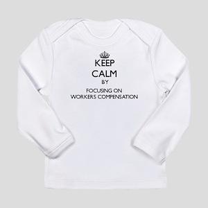 Keep Calm by focusing on Worke Long Sleeve T-Shirt