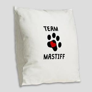 Team Mastiff Burlap Throw Pillow