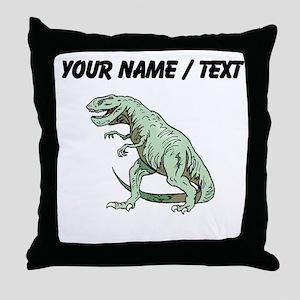 Tyrannosaurus Rex (Custom) Throw Pillow