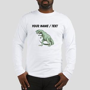 Tyrannosaurus Rex (Custom) Long Sleeve T-Shirt