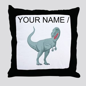 Tyrannosaurus Rex (Custom) Throw Pillow