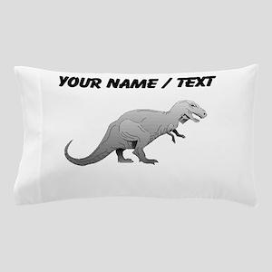 Tyrannosaurus Rex (Custom) Pillow Case