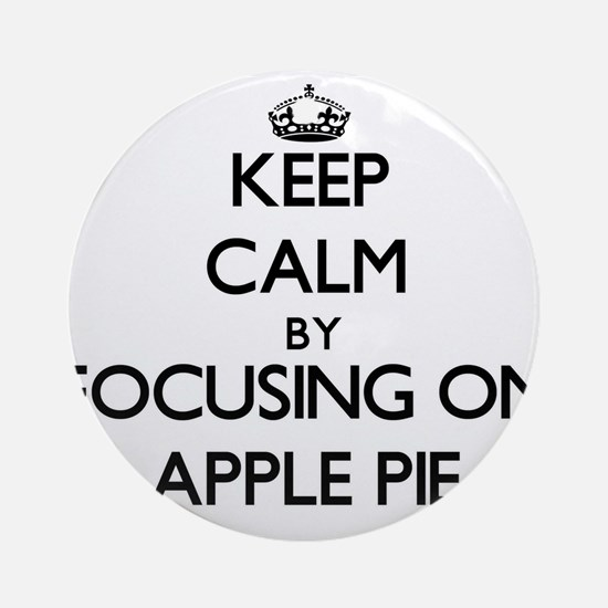 Keep Calm by focusing on Apple Pi Ornament (Round)