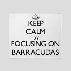 Keep Calm by focusing on Barracudas Throw Blanket
