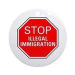 Stop Illegal Immigration Ornament (Round)