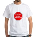 Stop Illegal Immigration White T-Shirt