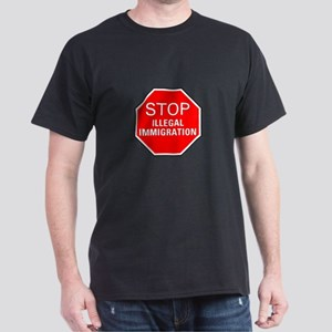 Stop Illegal Immigration Dark T-Shirt