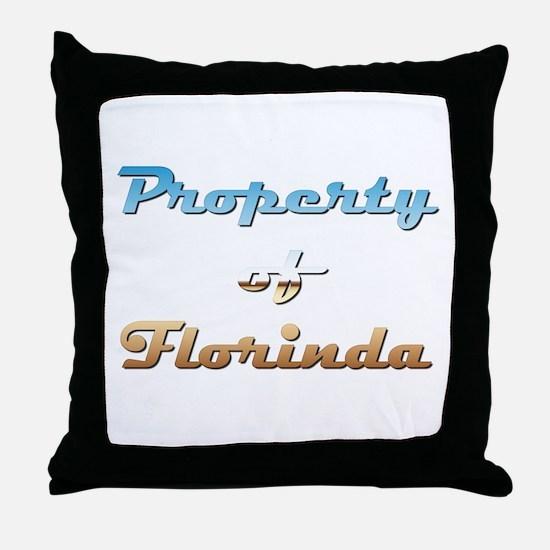 Property Of Florinda Female Throw Pillow