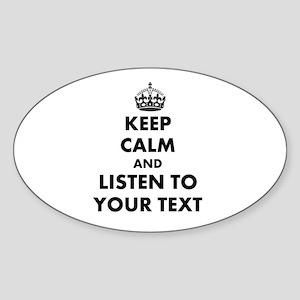 Custom Keep Calm And Listen To Sticker