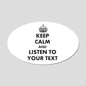 Custom Keep Calm And Listen To Wall Decal