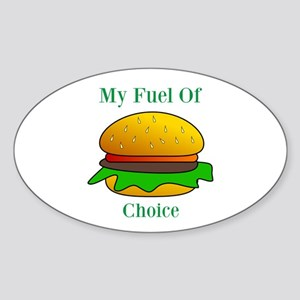 My Fuel Of Choice Sticker