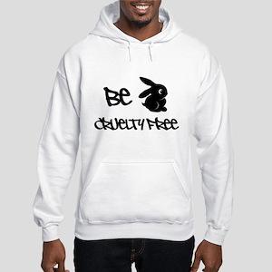 Be Cruelty Free Hoodie Hooded Sweatshirt